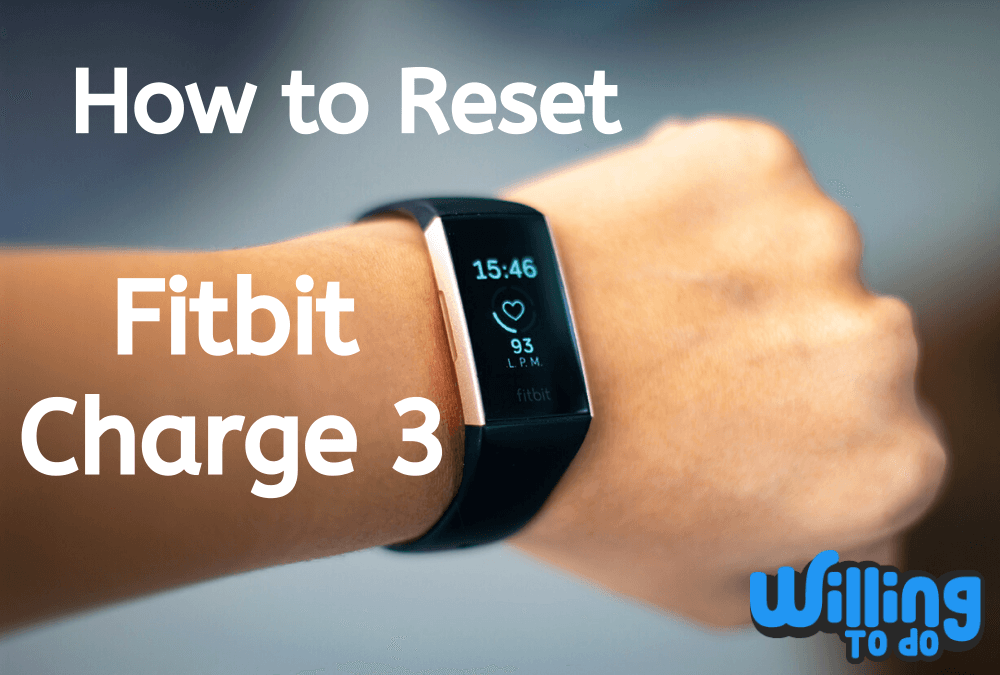 Fitbit Charge 3 Reset