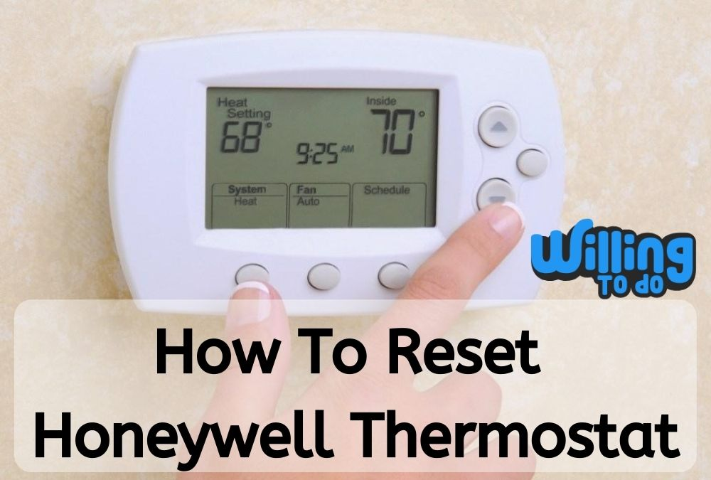 How To Reset Honeywell Thermostat